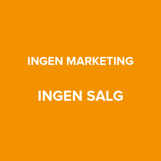 Ingen marketing, ingen salg